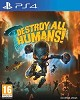 Destroy all Humans