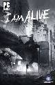 I Am Alive [uncut Edition]
