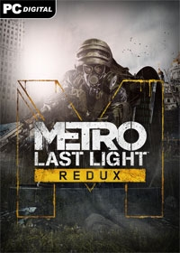 Metro: Last Light Redux [uncut Edition] (PC Download)